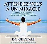 Attendez-vous à un miracle - Livre audio 2 CD