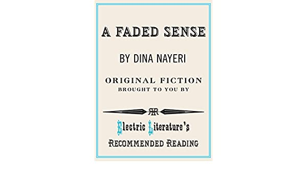 A Faded Sense (Electric Literature's Recommended Reading Book 121