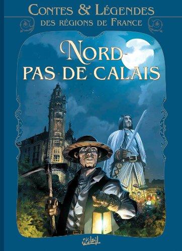 Contes et légendes des régions de France T03: Nord Pas-de-Calais