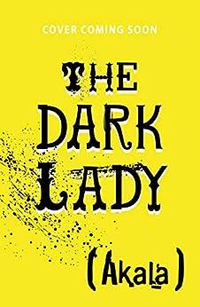 The Dark Lady por Akala