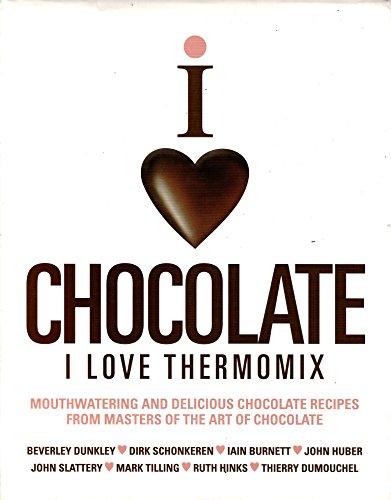 Preisvergleich Produktbild I LOVE CHOCOLATE I LOVE THERMOMIX