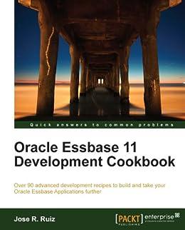 Oracle Essbase 11 Development Cookbook de [Ruiz, Jose R.]