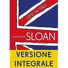 Lost in Italy: VERSIONE INTEGRALE (Italian Edition)