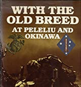 With the Old Breed at Peleliu and Okinawa by E. B. Sledge (1990-03-02)