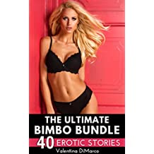 The Ultimate Bimbo Bundle: 40 Erotic Bimbofication Stories (English Edition)