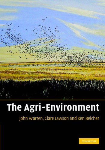 The Agri-Environment: Theory and Practice of Managing the Environmental Impacts of Agriculture by John Warren (2007-12-13) par John Warren;Clare Lawson;Kenneth Belcher