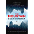 The Mountain: The Breathtaking Italian Bestseller (English Edition)