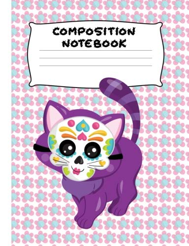 : Sugar Skull Kitty | Wide Ruled Paper | Girls, Student Teacher, Gift | 120 Pages ()