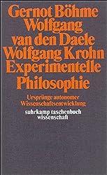 Experimentelle Philosophie: Ursprünge autonomer Wissenschaftsentwicklung (suhrkamp taschenbuch wissenschaft)