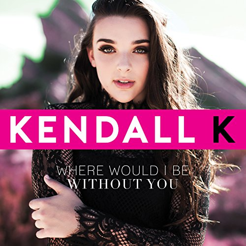 Where Would I Be Without You - Single -