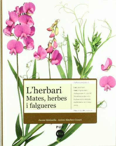L'herbari: mates, herbes i falgueres por Antoni Sànchez Cuxart