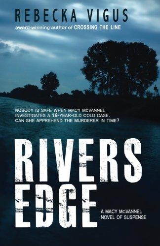 Rivers Edge (Macy McVannel)