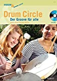 Drum Circle: Der Groove