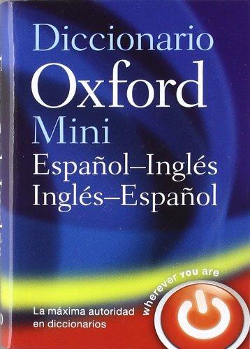 Mini Diccionario Inglés-español 4 ed rev (Minidiccionario Oxford) por Varios Autores