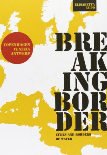 Breaking Border Cities And Borders Of Water (Babel)