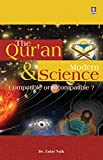 The Quran and Modern Science (Compatible or Incompatible ?) (English)