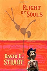Flight of Souls by David E. Stuart (2008-04-30)