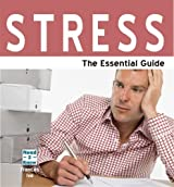 STRESS THE ESSENTIAL GUIDE: 1 (Need2know) by FRANCES IVE (2008-09-01)