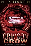 Crimson Crow (Sorcerer's Creed Series Book 0) by N. P. Martin