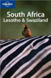 South Africa,  Lesotho & Swaziland: Country Guide (LONELY PLANET SOUTH AFRICA, LESOTHO AND SWAZILAND) - Mary Fitzpatrick, Kate Armstrong, Becca Blond, Michael Kohn, Simon Richmond, Alistair Simmonds
