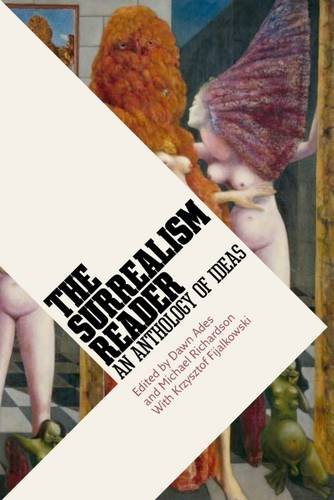 The Surrealism Reader : An Anthology of Ideas