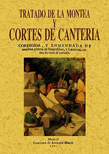 Tratado de Montea y Cortes de Canteria