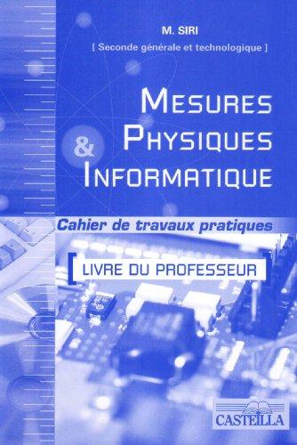 Mesures physiques et informatique 2e générale et technologique option MPI : Livre du professeur