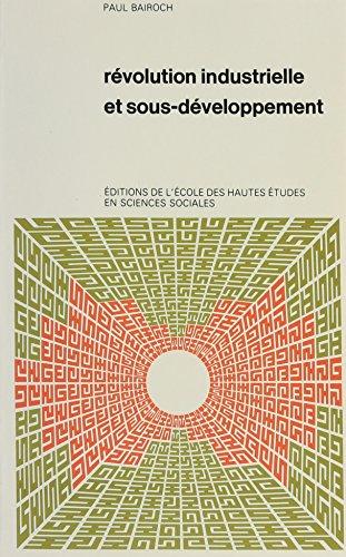 Révolution industrielle et sous-développement