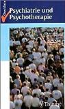 Checkliste Psychiatrie und Psychotherapie by Th. R. Payk (2003-09-05)