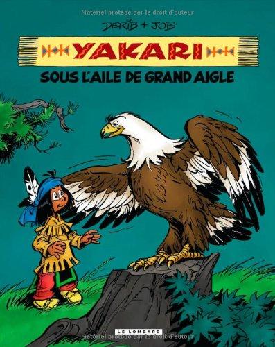 Yakari, l'ami des animaux - tome 7 - Yakari sous l'aile de Grand Aigle (compil animaux)
