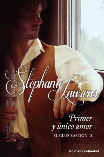 Primer y único amor par STEPHANIE LAURENS