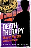 Death Therapy: Number 6 in Series (The Destroyer)