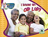 I Know an Old Lady (Happy Reading Happy Learning With Dr. Jean & Dr. Holly: Literacy)