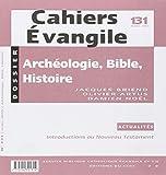 Archéologie, bible et histoire