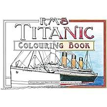 The RMS Titanic Colouring Book (Colouring Books)