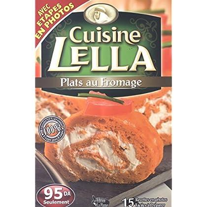 Cuisine Lella - Plats au fromage