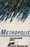 Metropolis. Roman - Thea von Harbou