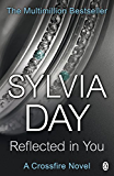 Reflected in You: A Crossfire Novel (English Edition)