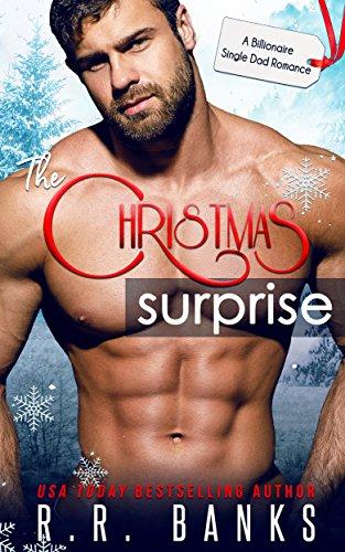 The Christmas Surprise: A Billionaire Single Daddy Romance