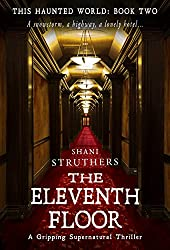 This Haunted World Book Two: The Eleventh Floor: A Gripping Supernatural Thriller