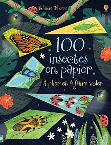 100 insectes en papier à plier et à faire voler