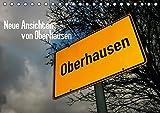 Neue Ansichten von Oberhausen (Tischkalender 2015 DIN A5 quer): Der Pott von oben (Monatskalender, 14 Seiten) (CALVENDO Orte)