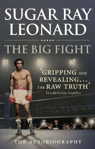 The Big Fight: My Story por Sugar Ray Leonard