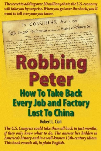 robbing-peter-how-to-take-back-every-job-and-factory-lost-to-china