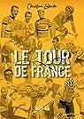 Le Tour de France: Abécédaire ébaubissant par Laborde