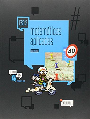 Matemáticas aplicadas 3º eso (tres volumenes) (somoslink)