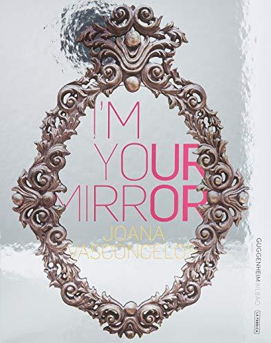 Joana vasconcelos i'm your mirror : Editions en anglais/espagnol/portugais par Joana Vasconcelos