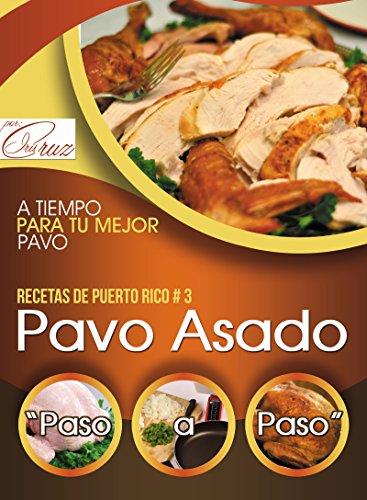 Recetas de Puerto Rico: Pavo Asado