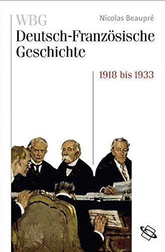 WBG Deutsch-Französische Geschichte, Bd.8 : .: Bd VIII