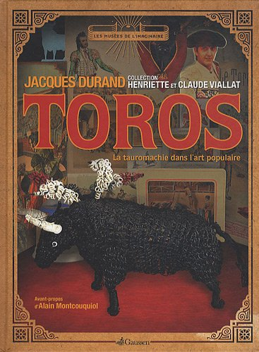 Toros : La tauromachie dans l'art populaire